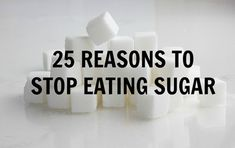 You'll Stop Eating Sugar After Reading This Post. I totally agree. I feel so much better with it out of my diet.  Now for my kids!