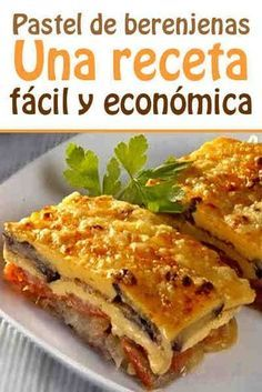 Pastel de berenjenas. Una receta fácil y económica. #pastel #berenjena #receta #facil