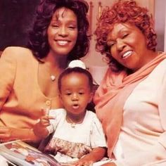 Whitney, Bobbie Kristina, and Cissey 3 generations of Houston