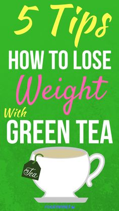 5 Tips on how to lose weight with green tea. 1 cup in the morning is good for your diet, health and weightloss. Increase your metabolism with this detox drink. green tea for weight loss Quick Weight Loss Tips, Diet Plans To Lose Weight, Healthy Weight Loss, Weight Gain, How To Lose Weight Fast, Losing Weight, Reduce Weight, Losing 10 Pounds, 5 Pounds