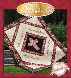 Quilt for Hope - 4 Sizes Included: It is finally available! This Shabby Fabrics Exclusive pattern has been entirely rewritten and now includes instructions for 4 sizes: Crib (33 x 48), Twin (74 x 98), Full/Queen (92 x 98), and King (104 x 104). This quilt uses both piecing and applique to create a stunning design with the Holy Cross as the focus. Fabric Kits are also available for each size.