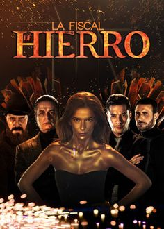 La Fiscal de Hierro (2017) - Prosecutor Silvana Dur�n strives to bring the drug lord who killed her father to justice while confronting uncomfortable truths about her family.