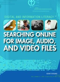 Teaches basic internet search skills as well as specifically how to find the best image, audio, and video files.