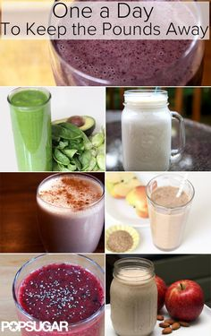 "One a day will help keep the pounds away: breakfast smoothies for weight loss....the ""flat belly"" is my favorite, yumm!!"