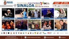 Cartelera del Festival Cultural Sinaloa 2015 Una Nueva Época, del 13 al 25 de Octubre. #Ahome.