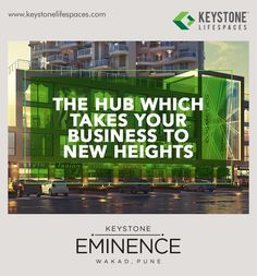 Keystone Eminence - The hub which takes your business to new heights. www.keystonelifespaces.com #wakad #commercial #Office #Industry