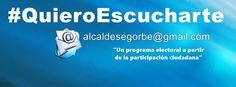 """#QuieroEscucharte Segorbe """"Un programa electoral a partir de la participación ciudadana."""""""