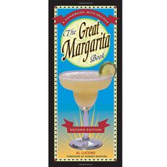 The Great Margarita Book - Recipes for the best margaritas! The Great Margarita Book - find IT now at Friki Tiki in New Smyrna Beach