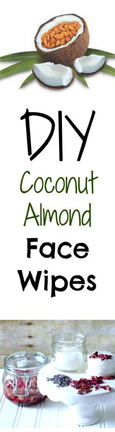 These easy DIY coconut almond face wipes are amazing and super cheap!