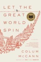 March 2011: Let the Great World Spin by Colum McCann