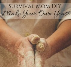 Make Your Own Yeast - Survival Mom Did you know that yeast is a short term storage item? 6 months in the fridge or 1 year in the freezer is all you can count on. See 3 ways to make your own yeast in this post from The Survival Mom. Survival Food, Emergency Preparedness, Survival Tips, Homestead Survival, Survival Skills, Baking Tips, Bread Baking, Baking Ideas, Bread Recipes