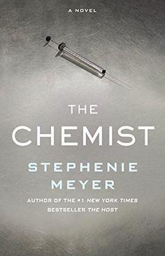 We're reading the latest novel from Stephenie Meyer, bestselling author of the Twilight saga, THE CHEMIST.