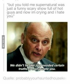 We just avoided certain truths to manipulate you  Scary funny show with hot guys yes but will make you cry a lot ❤