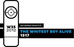 'diz weekz shuffle' © 2012 dizizsander. The Whitest Boy Alive - 1517 #music