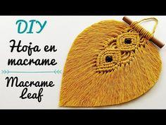 DIY como hacer una HOJA en MACRAME (paso a paso) | DIY Macrame Leaf Tutorial - YouTube Diy Macrame Earrings, Macrame Rings, Macrame Mirror, Macrame Wall Hanging Patterns, Macrame Art, Macrame Projects, Macrame Patterns, Micro Macrame, Macrame Design