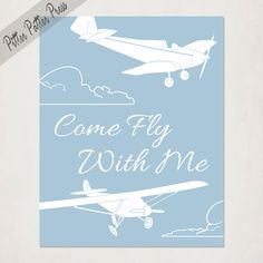Vintage Airplane Print, Boy's Plane Antique Style Nursery Art, Come Fly With Me, blue and white or custom colors, size 8x10. $20.00, via Etsy.