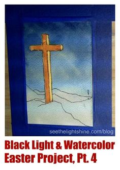 Black Light & Watercolor Easter Project, Pt.4-- Video #art tutorial perfect for a #homeschool lesson about Easter