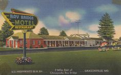 Bay Bridge Motel & Restaurant - Grasonville, Maryland | Flickr - Photo Sharing!