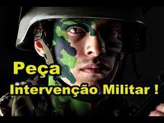 """URGENTE ! PEÇA """" INTERVENÇÃO MILITAR """" ! IMPEACHMENT É CONTINUAR COMUNIS..."""