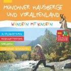Buchtipp: Mit Kindern dort wandern, wo es spannend ist  Vom Saurierlehrpfad bis zum Hochseilgarten: zwei neue ADAC Wanderführer Südtirol und Münchner Hausberge bieten zahlreiche Tipps für Familien mit Kindern  http://www.cleankids.de/2014/05/29/buchtipp-mit-kindern-dort-wandern-wo-es-spannend-ist/47456