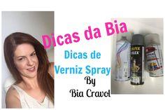 Dicas da Bia - Como Envernizo minhas peças- Verniz Spray -Bia Cravol