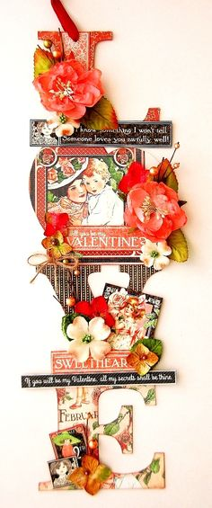 "Valentine's Day Graphic 45 and Petaloo Blog Hop! This gorgeous ""LOVE"" sign is by Irene Tan #graphic45 #petaloo"