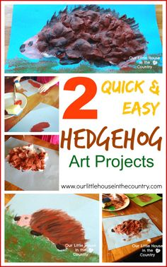 2 QUICK AND EASY HEDGEHOG ART PROJECTS – AUTUMN / FALL ART FOR KIDS- Our Little House in the Country