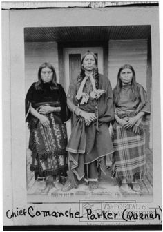 Quanah Parker & wives Topay & Chonay, Comanches.
