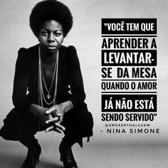 Mensagens Nina Simone Frases, Universe Quotes, Motivational Phrases, Spiritual Guidance, Getting Bored, Some Words, Girls Be Like, Powerful Women, Strong Women