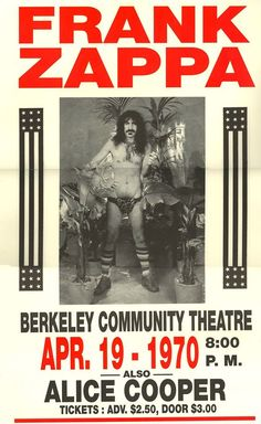 Frank Zappa w/Alice Cooper concert poster-April 1970 Tour Posters, Band Posters, Rock N Roll Music, Rock And Roll, Vintage Concert Posters, Concert Flyer, Psychedelic Rock, Frank Zappa, Country Music Singers