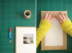 Make your own picture frames.