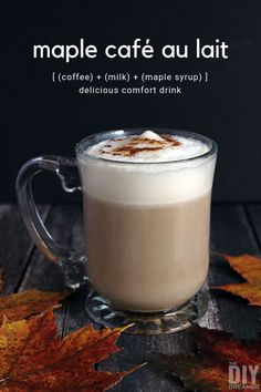 Maple Cafe au Lait - Delicious Comfort Drink - The DIY Dreamer Easy Drink Recipes, Tea Recipes, Coffee Recipes, Yummy Drinks, Fall Recipes, Snack Recipes, Snacks, Winter Drinks, Winter Food