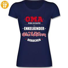 Oma & Opa - Oma wurde geschaffen - M - Dunkelblau - F288N - Kurzarm T-Shirt für Damen mit weitem Rundhalsausschnitt (*Partner-Link)