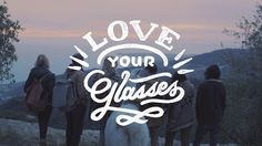 "Agency: STRUCK | Project: Glasses.com ""Love Your Glasses"""