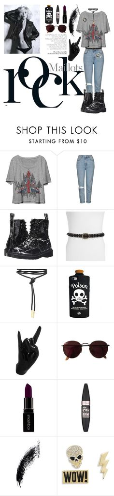 """""""I wanna rock'n'roll all night!"""" by suzanne-valadon ❤ liked on Polyvore featuring Topshop, Dr. Martens, Paige Denim, Thelermont Hupton, Ray-Ban, Smashbox, Maybelline, Design Lab and PINTRILL"""