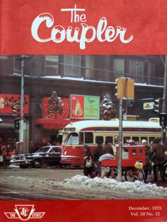 Vintage TTC Cover of Annual Employees Christmas Newsletter Christmas Newsletter, Light Rail, Car Painting, Big Trucks, Back In The Day, Ontario, Toronto, Merry Christmas, The Past