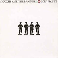 Siouxsie And The Banshees* - Join Hands at Discogs