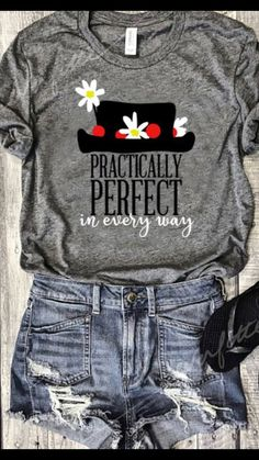 f9dd1f7748c Practically perfect in every way Disney Girl Shirts