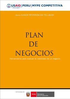 PLAN DE NEGOCIOS  Le recomiendo consultar el presente libro, que le será de gran utilidad para elaborar sus planes de negocios y llevarlos a la práctica exitosamente.