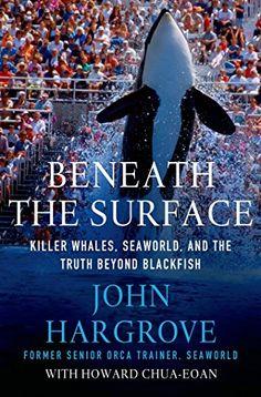 Beneath the Surface: Killer Whales, SeaWorld, and the Truth Beyond Blackfish by John Hargrove http://www.amazon.com/dp/1137280107/ref=cm_sw_r_pi_dp_J3lDub0MXAGCA