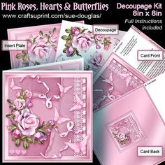 This pretty Pink Roses and butterflies 8in x 8in Decoupage kit, is from my Floral Collection of designs. There are Four sheets in the Kit:  Card Front; Card Back; Decoupage; Insert PLATE The card when complete fits into a standard 8in x 8in Envelope.  The predominately pink design features a spray of Roses and Lilac Flowerson a Heart Background.  Pretty pale pink butterflies and satin tied bows and a border of lace complete this really pretty design.  The ?shiny? Card Back can be seen on…