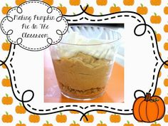 Primary Chalkboard: November Treats in The Classroom - no bake pumpkin pie Mini Pumpkin Pies, No Bake Pumpkin Pie, Pumpkin Pie Recipes, Baked Pumpkin, Cooking In The Classroom, Preschool Cooking, Cooking With Kids, Cooking Ideas, Best Thanksgiving Recipes