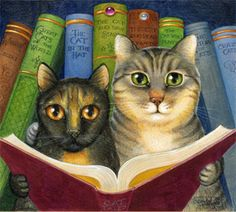 I've always been certain that cats could read...they're so contemplative.
