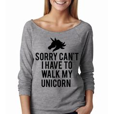 Metallic Gold Print Sorry Can't I Have to Walk My Unicorn Wide Neck... (£19) ❤ liked on Polyvore featuring tops, t-shirts, grey, sweatshirts and women's clothing