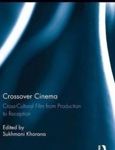 Crossover Cinema: Cross-Cultural Film from Production to Reception 1st Edition free download by Sukhmani Khorana ISBN: 9780415630924 with BooksBob. Fast and free eBooks download.  The post Crossover Cinema: Cross-Cultural Film from Production to Reception 1st Edition Free Download appeared first on Booksbob.com.