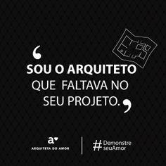 Sou o Arquiteto que faltava no seu Projeto.#demonstreseuamor #campanha #diadosnamorados #arquitetadoamor #demonstreseuamorcomhumor #fretenoamor #cantadasengraçadas #cantadadeamigos