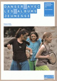 Pascale Tardif et Laurence Pagès - Danser avec les albums jeunesse. 1 DVD  http://hip.univ-orleans.fr/ipac20/ipac.jsp?session=14O6DI5304262.1975&menu=search&aspect=subtab48&npp=10&ipp=25&spp=20&profile=scd&ri=12&source=%7E%21la_source&index=.GK&term=Danser+avec+les+albums+jeunesse&x=0&y=0&aspect=subtab48
