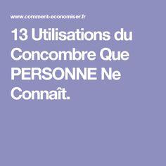 13 Utilisations du Concombre Que PERSONNE Ne Connaît.