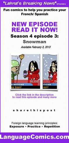 Practice and learn #French and #Spanish with this fun comic series on LanguageComics.com Repin then click the image to access the episode. Enjoy :)  http://www.languagecomics.com/lahnas-breaking-news-episode-guide/