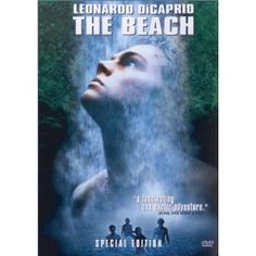 The Beach is a thrilling movie. The book by Alex Garland is even better, :)